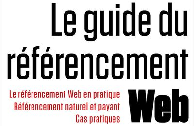 [REVUE LIVRE BLOGGING] LE GUIDE DU REFERENCEMENT WEB de Mathieu CHARTIER aux éditions FIRST