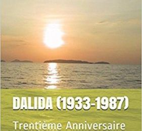 DALIDA (1933-1987) : Trentième Anniversaire : eBook Kindle / Paperback : Distribution Amazon