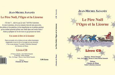 Le Père Noël, l'Ogre et la Licorne - Jean-Michel Sananès - Jeunesse