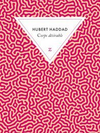 Corps désirable (Hubert Haddad)