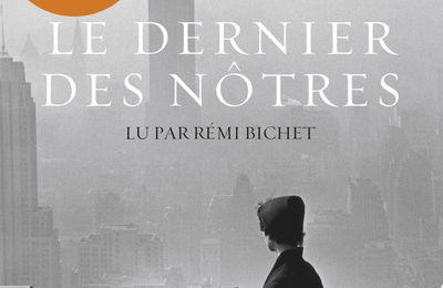 Le dernier des nôtres d'Adélaïde de Clermont-Tonnerre (livre audio)