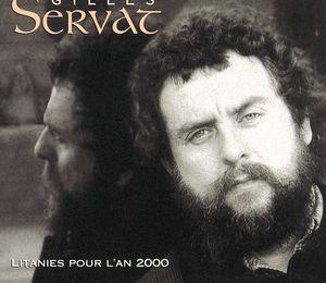 Gilles SERVAT - Litanies Pour l'An 2000