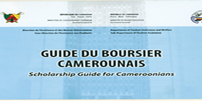 GUIDE DU BOURSIER CAMEROUNAIS/SCHOLARSHIP GUIDE FOR CAMEROUNIANS