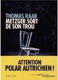Metzger sort de son trou - Thomas Raab