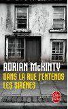Dans la rue j'entends les sirènes - Adrian McKinty