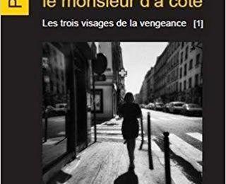 Cécile et le monsieur d'à côté (Les trois visages de la vengeance 1) - Philippe Setbon