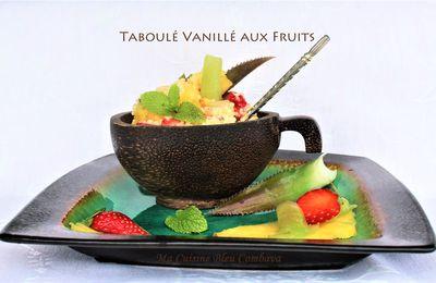 Taboulé Vanillé aux Fruits Frais
