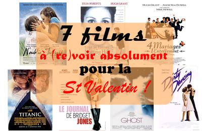 Les 7 films à voir (absolument) pour la St Valentin !