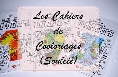 Les Cahiers de Cooloriages (Soulcié)