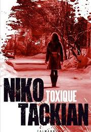 "Niko TACKIAN ""Toxique"""