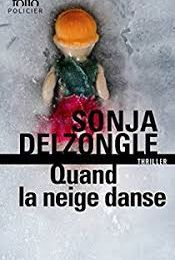 "Sonja DELZONGLE ""Quand la neige danse"""