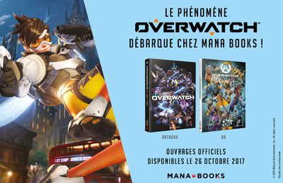 Overwatch chez Mana Books !