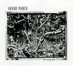 Grand March - Growing Old