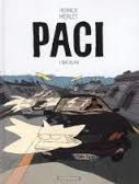 « Paci »   - Bacalan  t.1 -     Vincent Perriot & Isabelle  Merlet  - 2014 Ed. Dargaud