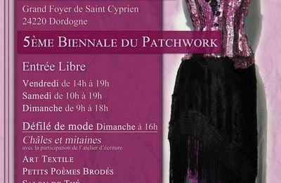 5ème Biennale du Patchwork à St Cyprien en Dordogne : du 30 juin au 2 juillet 2017