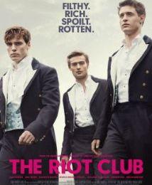 The Riot Club : Si le Cercle des Poètes Disparus était passé du côté sombre de la force