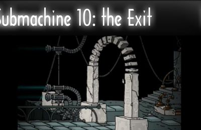 Submachine 10 : The Exit
