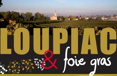 """Loupiac & Foie gras"" inaugure le temps gourmand de Noël !"