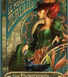Les enchantements d'Ambremer (Le Paris des merveilles T01) - Pierre Pevel