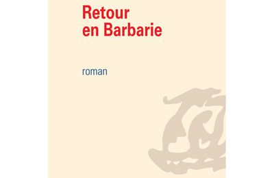 Retour en Barbarie - Gaston Carré