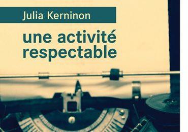 Une activité respectable - Julia Kerninon