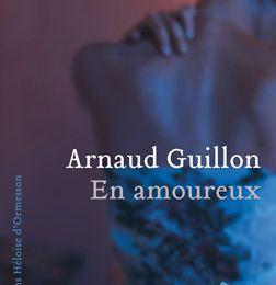 En amoureux - Arnaud Guillon
