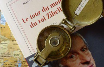 Le tour du monde du roi Zibeline - Jean-Christophe Rufin