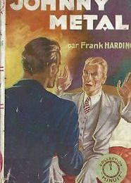 Johnny Metal - Frank Harding (série Johnny Metal # 1)