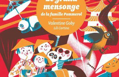 Le grand mensonge de la famille Pommerol. Valentine GOBY (Dès 8 ans)