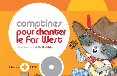 Comptines pour chanter le Far West (Livre-CD)