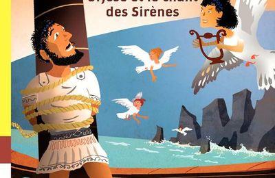 Premières lectures-Premiers romans # 12 – Ulysse et le chant des Sirènes – 2017 (Dès 7 ans)