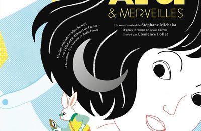 Livre-CD Alice & Merveilles. Illustré par Clémence POLLET – 2017 (Dès 6 ans)