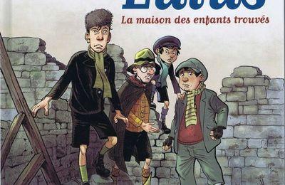 La guerre des Lulus – 1914 – La maison des enfants trouvés. Régis HAUTIERE et Hardoc –2013 (BD)