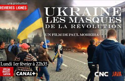 """Exclusif ! Le documentaire de Paul Moreira sur l'Ukraine : """"Les masques de la révolution"""" (vidéo)"""