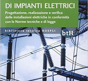 Manuale di Impianti elettrici.  Autore Gaetano Conte, Ed. Hoepli