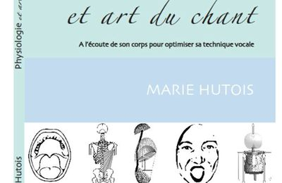 Physiologie et art du chant