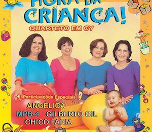 Hora da Criança (2001) - Quarteto em Cy