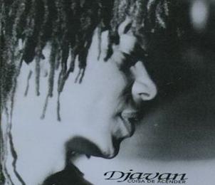 Coisa de Acender (1992) - Djavan