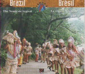 Brazil Musical Travelogue : The Nordeste Region (1995) - Artistas Variados