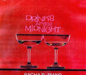 Drinks After Midnight (1965) - Sacha Rubin