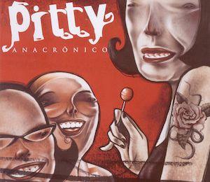 Anacrônico (2005) - Pitty