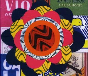 Universo ao Meu Redor (2006) - Marisa Monte