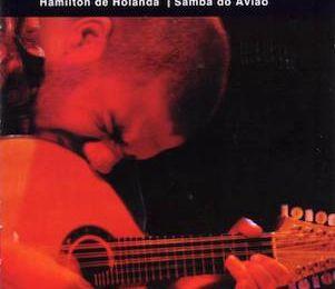 Samba Do Avião (2006) - Hamilton De Holanda