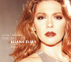 The Best Of Eliane Elias Vol. 1 Originals (2001) - Eliane Elias