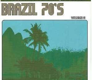 Brazil 70's vol. 3 (2001) - Artistas Variados