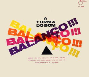 A Turma Do Bom Balanço (1965) - A Turma Do Bom Balanço