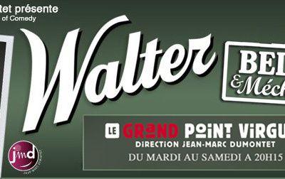 Walter : Belge et Méchant