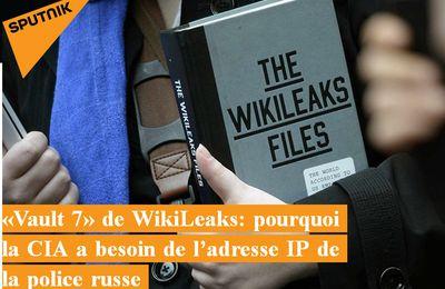 «Vault 7» de WikiLeaks: pourquoi la CIA a besoin de l'adresse IP de la police russe
