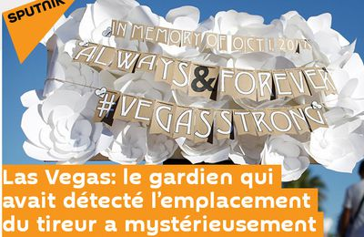 [FALSE FLAG]Las Vegas: le gardien qui avait détecté l'emplacement du tireur a mystérieusement disparu?
