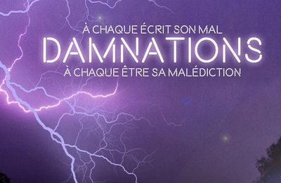 Avant-première : Damnations
